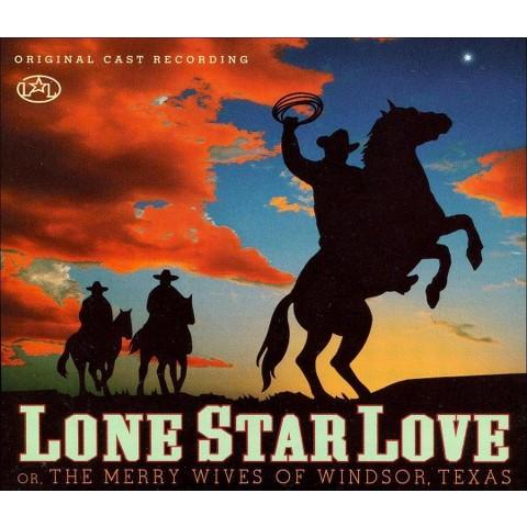 Lone Star Love (Original cast recording)