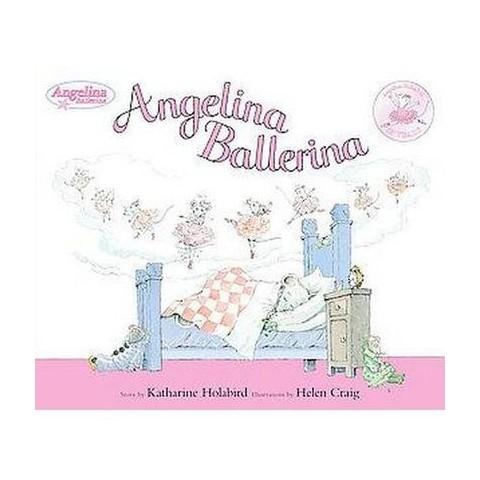 Angelina Ballerina (Reprint / Anniversary) (Hardcover)