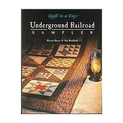 The Underground Railroad Sampler (Paperback)