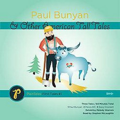 Paul Bunyan & Other American Tall Tales (Compact Disc)