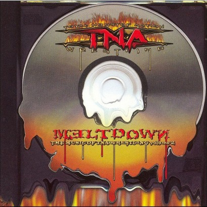Meltdown: Music of TNA Wrestling, Vol. 2 (Soundtrack)