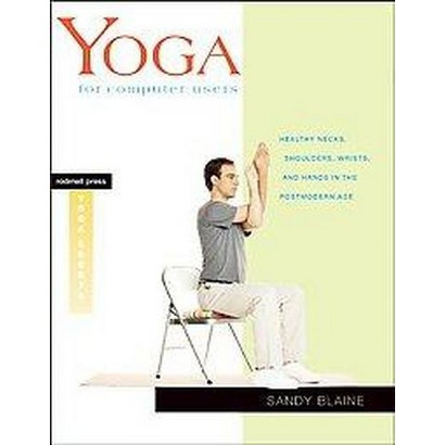 Yoga for Computer Users (Paperback)