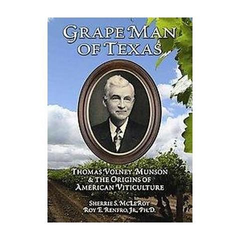 Grape Man of Texas (Hardcover)