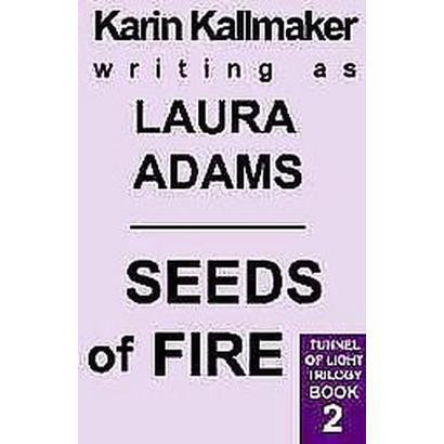 Seeds of Fire (Paperback)