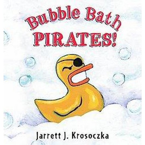 Bubble Bath Pirates (Hardcover)