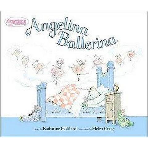 Angelina Ballerina (Reprint) (Hardcover)