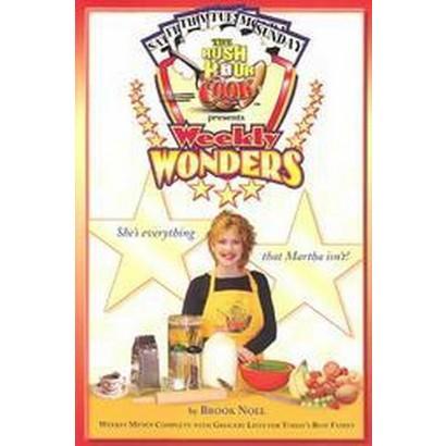 The Rush Hour Cook Presents Weekly Wonders (Paperback)