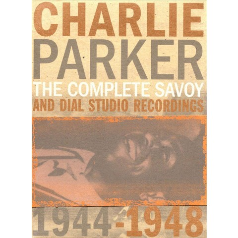 The Complete Savoy and Dial Studio Recordings 1944-1948