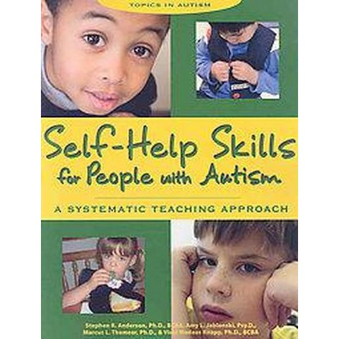 Self-Help Skills for People With Autism (Paperback)