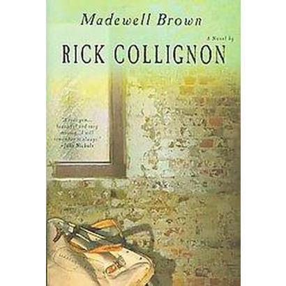Madewell Brown (Hardcover)