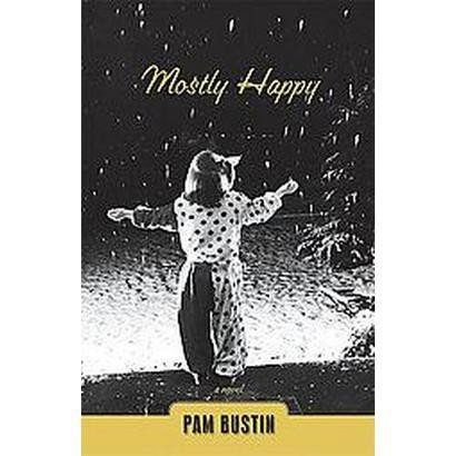 Mostly Happy (Paperback)