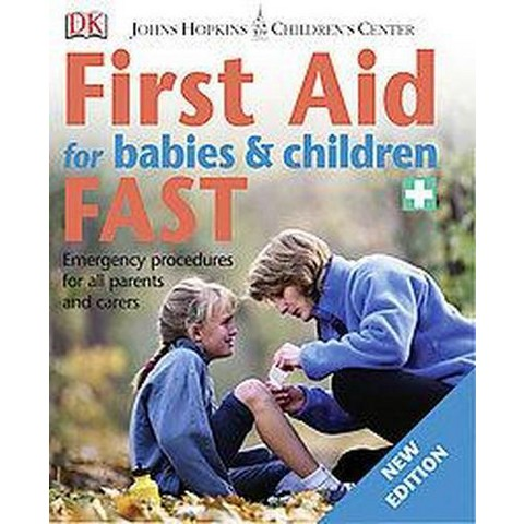 First Aid for Babies & Children Fast (New) (Paperback)
