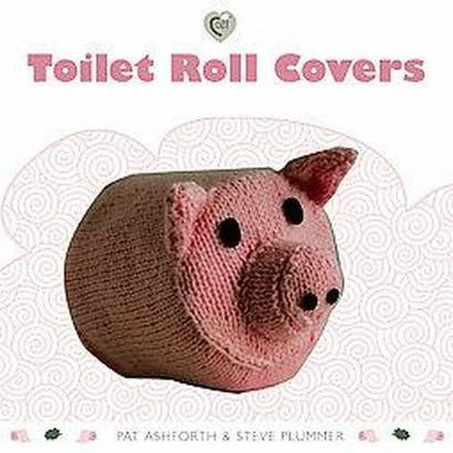 Toilet Roll Covers (Paperback)
