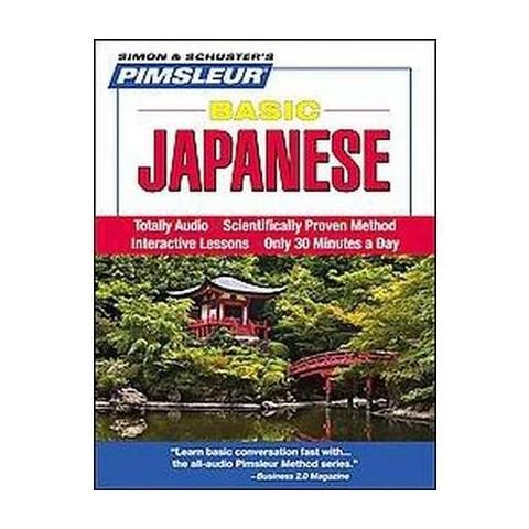 Pimsleur Basic Japanese (Unabridged) (Compact Disc)