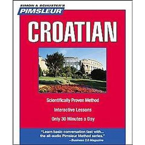 Pimsleur Croatian (Compact Disc)