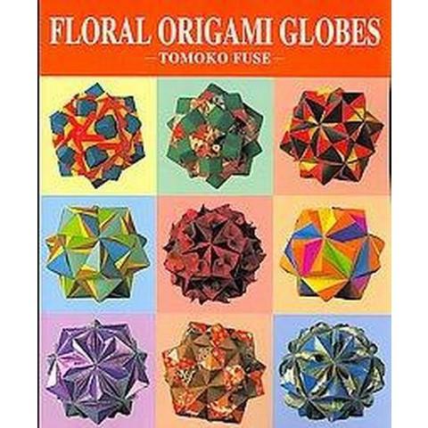 Floral Origami Globes (Paperback)