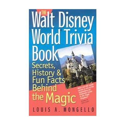 The Walt Disney World Trivia Book (Paperback)