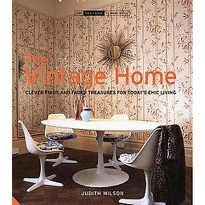 The Vintage Home (Hardcover)