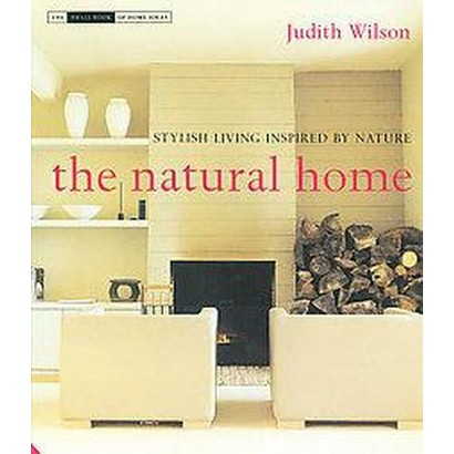 The Natural Home (Hardcover)