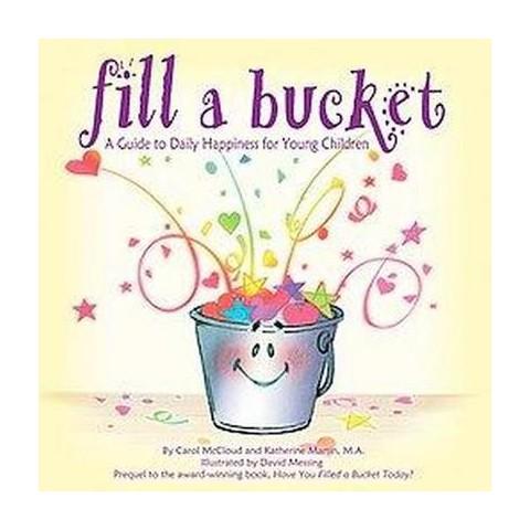 Fill a Bucket (Paperback)