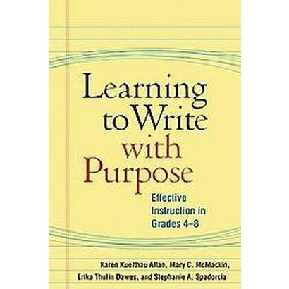 Learning to Write With Purpose (Hardcover)