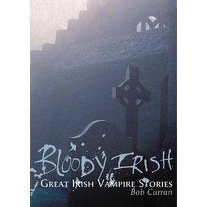 Bloody Irish (Paperback)