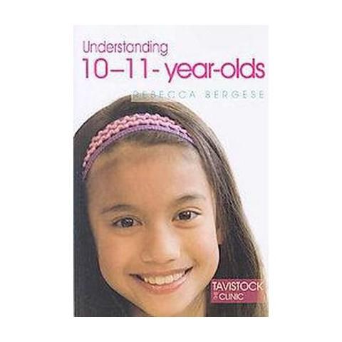 Understanding 10-11-Year-Olds (Paperback)