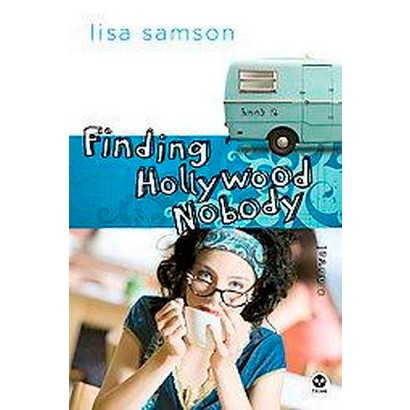 Finding Hollywood Nobody (Paperback)