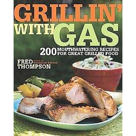 Grillin' with Gas (Paperback)