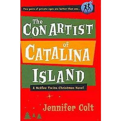 The Con Artist of Catalina Island (Hardcover)