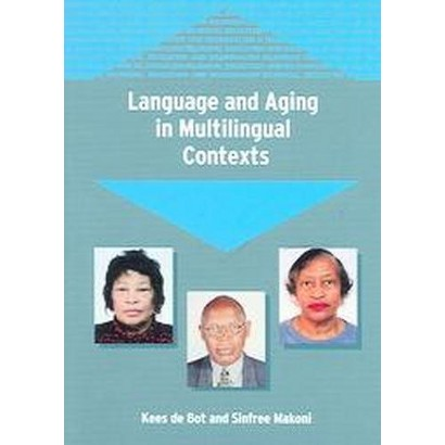 Language and Aging in Multilingual Contexts (Paperback)