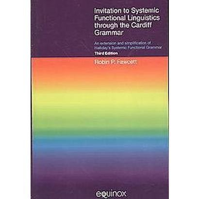 Invitation to Systemic Functional Linguistics Through the Cardiff Grammar (Paperback)