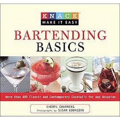 Knack Bartending Basics (Original) (Paperback)