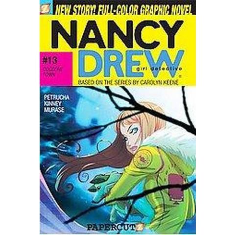 Nancy Drew Girl Detective 13 ( NANCY DREW GIRL DETECTIVE) (Paperback)