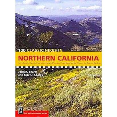 100 Classic Hikes in Northern California (Paperback)