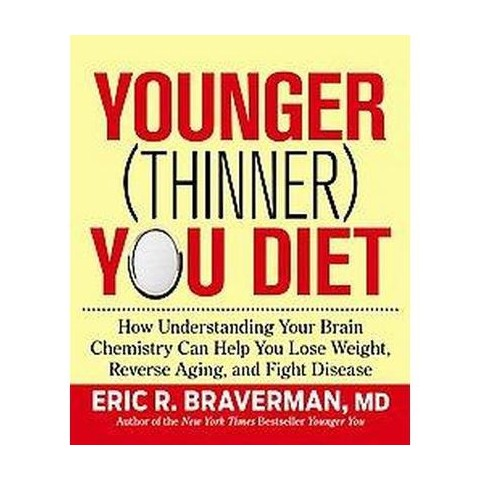 The Younger (Thinner) You Diet (Hardcover)