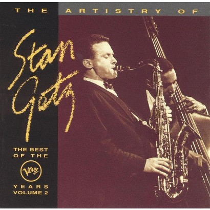 The Artistry of Stan Getz: The Best of the Verve Years, Vol. 2