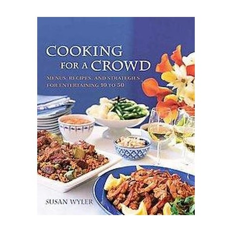 Cooking for a Crowd (Paperback)