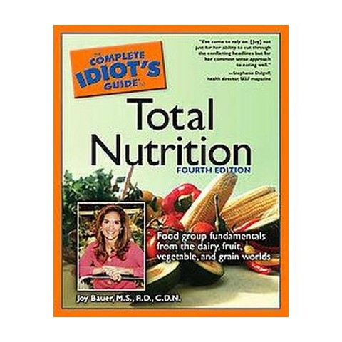 The Complete Idiot's Guide to Total Nutrition (Paperback)