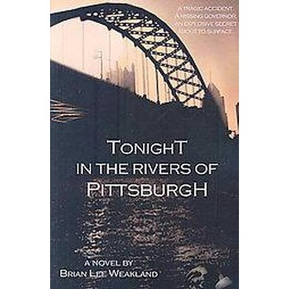 Tonight in the Rivers of Pittsburgh (Paperback)