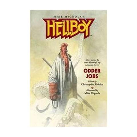 Hellboy (Odder Jobs) (Hellboy (Graphic Novels)) (Paperback)