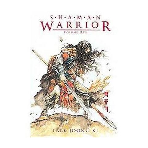 Shaman Warrior 1 (Paperback)