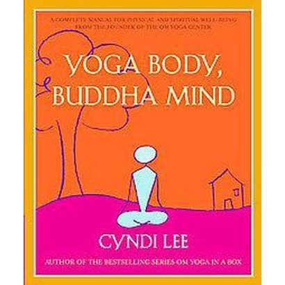 Yoga Body, Buddha Mind (Paperback)