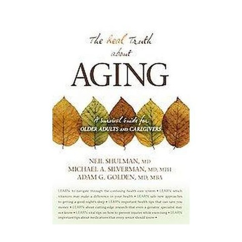 The Real Truth About Aging (Paperback)