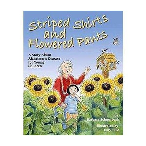 Striped Shirts and Flowered Pants (Hardcover)
