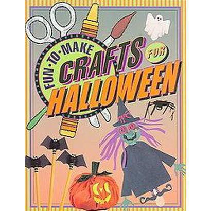 Fun-to-make Crafts for Halloween (Paperback)