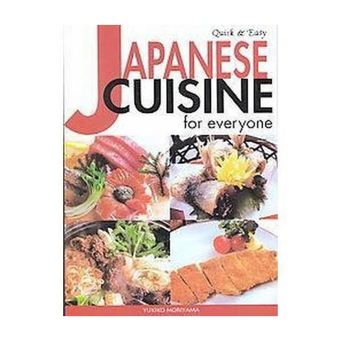 Quick and Easy Japanese Cuisine for Everyone (Paperback)
