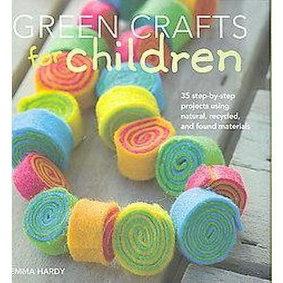 Green Crafts for Children (Hardcover)
