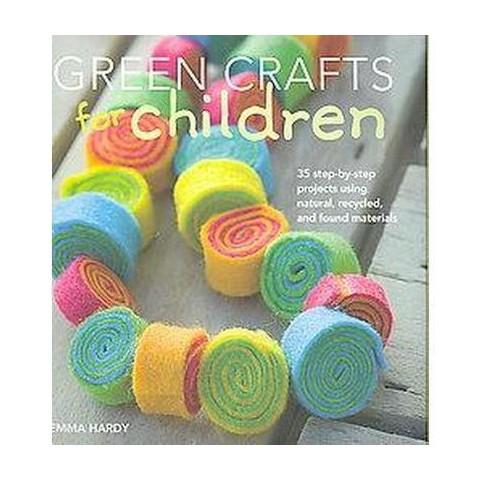 Green Crafts for Children (Hardcover)