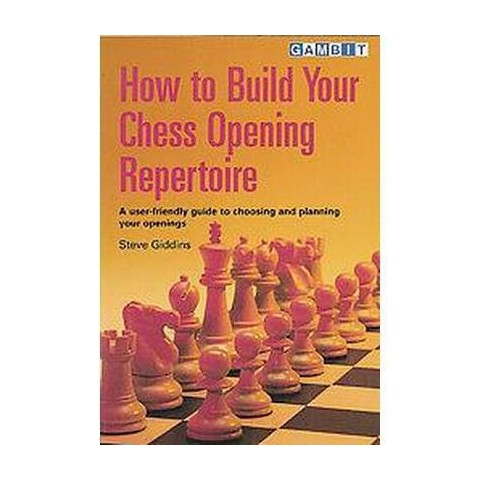 How to Build Your Chess Opening Repertoire (Paperback)